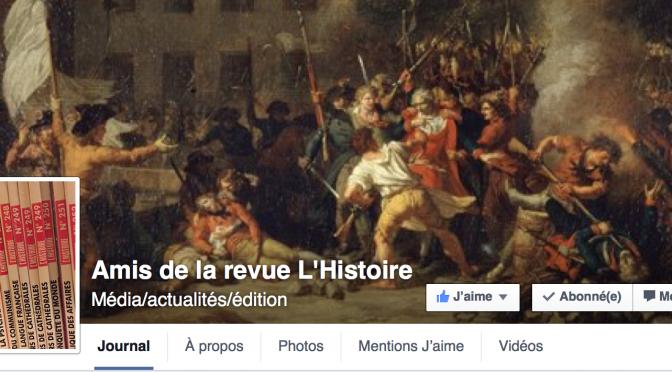 Nous aimons la revue L'Histoire et publions ici l'appel de l'association des Amis de la revue l'Histoire